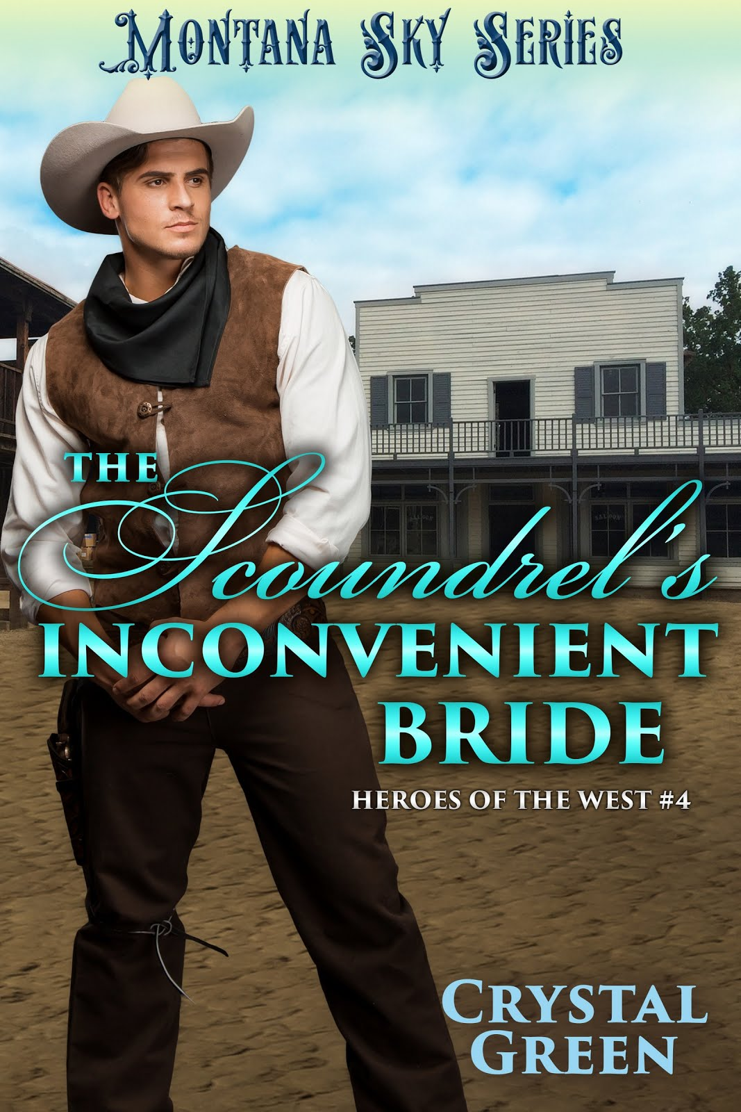 Montana Sky: The Scoundrel's Inconvenient Bride
