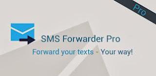 Forward Pesan Masuk Secara Otomatis dengan Sms Forwarder Pro