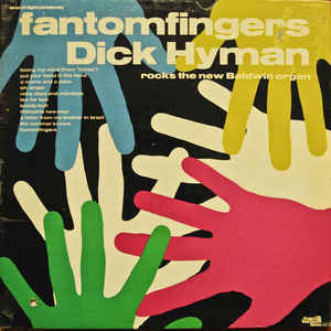 Dick Hyman At The Lowrey Organ And His Orchestra Fabulous