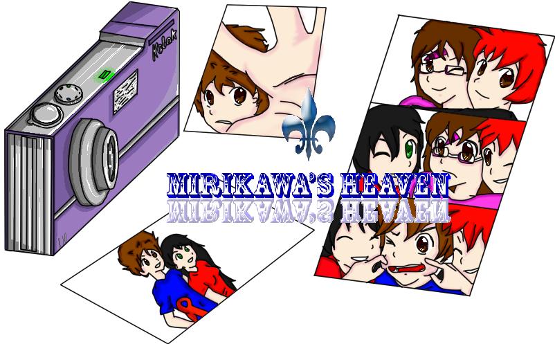 Mirikawa's Heaven