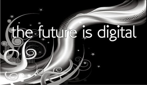 Today's Future Digital Use The Shapes of Future in Digital Media