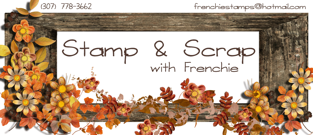 Stamp &amp; Scrap with Frenchie