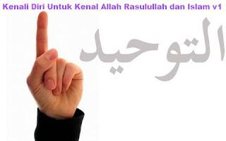 Kenali Diri Untuk Kenal Allah Rasulullah dan Islam v1