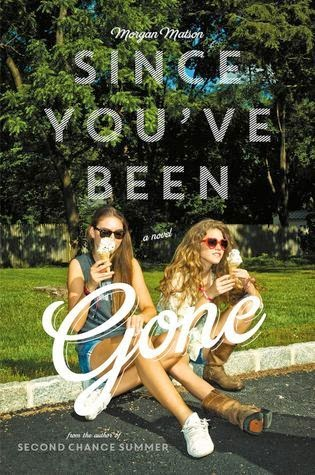 https://www.goodreads.com/book/show/21551545-since-you-ve-been-gone