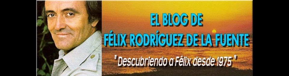 El Blog de Félix Rodríguez de la Fuente