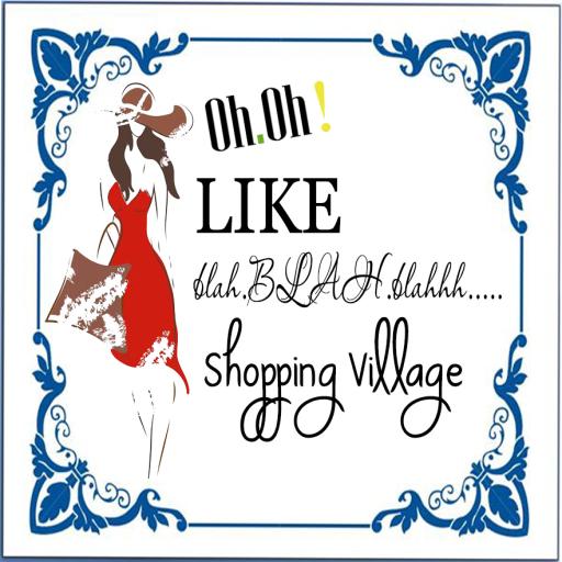 OH! LIKE blah.BLAH.blah Shopping Village