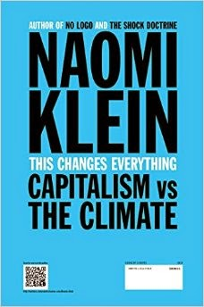 This Changes Everything: Capitalism vs. The Climate (Credit: www.amazon.com) Click to visit.