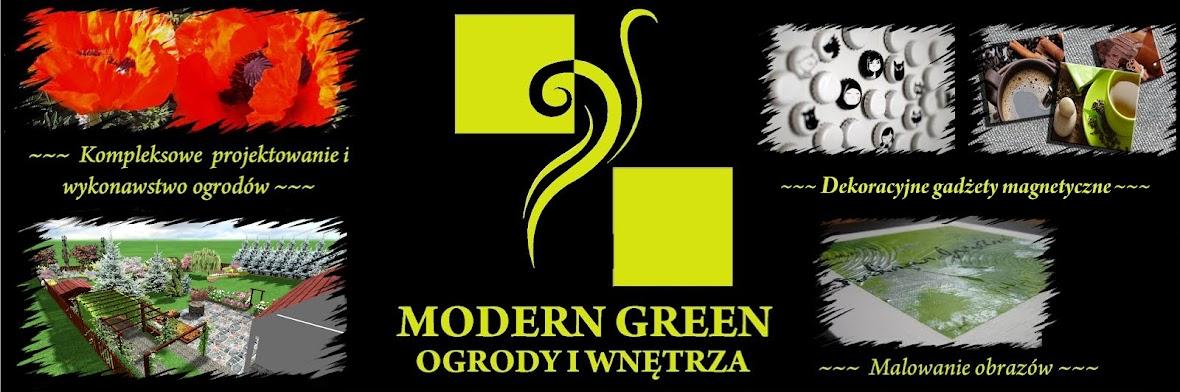 MODERN GREEN OGRODY I WNĘTRZA