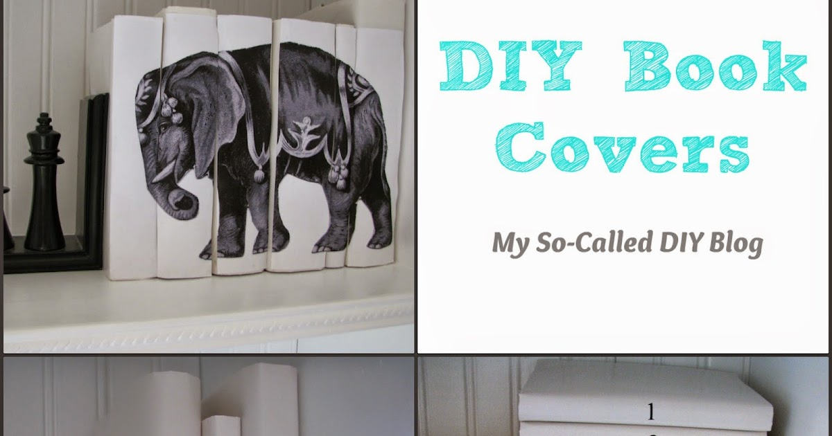 Diy Book Cover For Novel : My so called diy book covers
