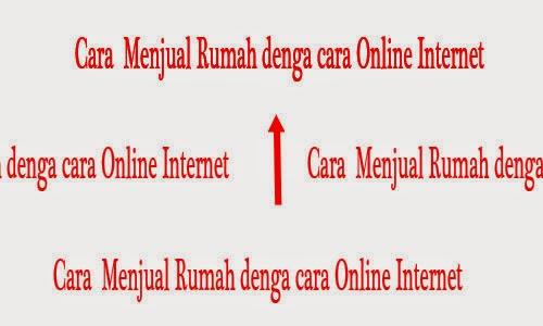 Cara Menjual Rumah secara Online internet