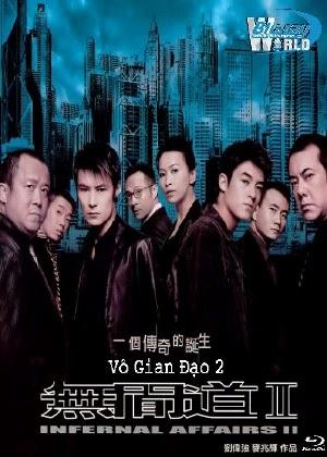Phim Vô Gian Đạo 2 - Infernal Affairs 2
