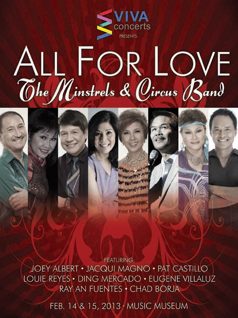 viva concert presents all for love the new minstrels circus band on valentines day february 14 15 2013 featuring joey albert jacqui magno