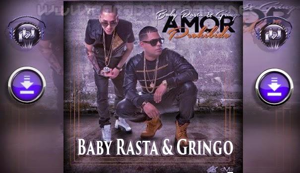 DESCARGAR - Baby Rasta & Gringo – Amor Prohibido