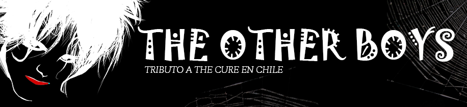 The Other Boys Tributo a The Cure en Chile