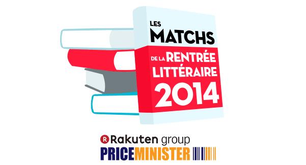 http://www.priceminister.com/blog/les-matchs-de-la-rentree-litteraire-2014-12124