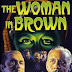 THE VICIOUS CIRCLE - THE WOMAN IN BROWN (1948)