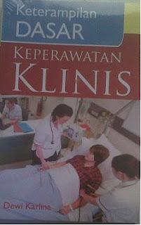 Ketrampilan Dasar Keperawatan Klinis