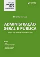 Administração Geral e Pública - Para Técnico e Analista