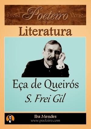 Eca de Queiros - S. Frei Gil - Iba Mendes