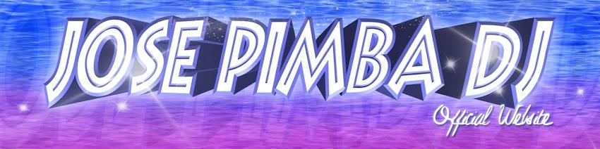 """Jose Pimba Dj """"Web Oficial"""""""
