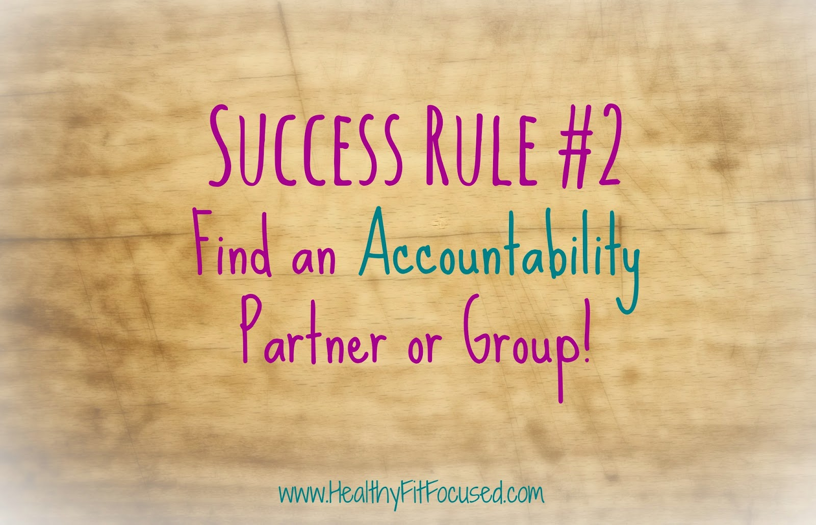 Accountability Group, www.healthyfitfocused.com