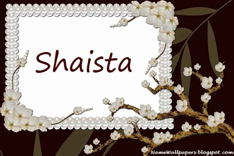 Shaista Name Wallpapers Shaista ~ Name Wallpaper Urdu Name Meaning ...