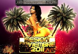 Especial Session Noviembre 2011 (Pablonez & Dj Navi)