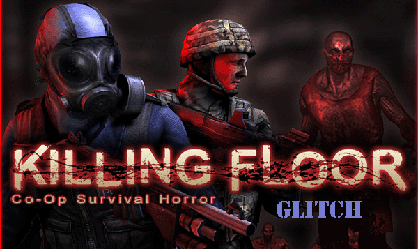 Killing Floor Dancing Zombie Glitch