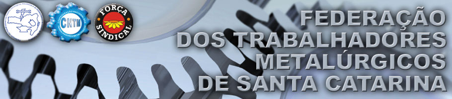 Federação dos Trabalhadores Metalúrgicos de Santa Catarina