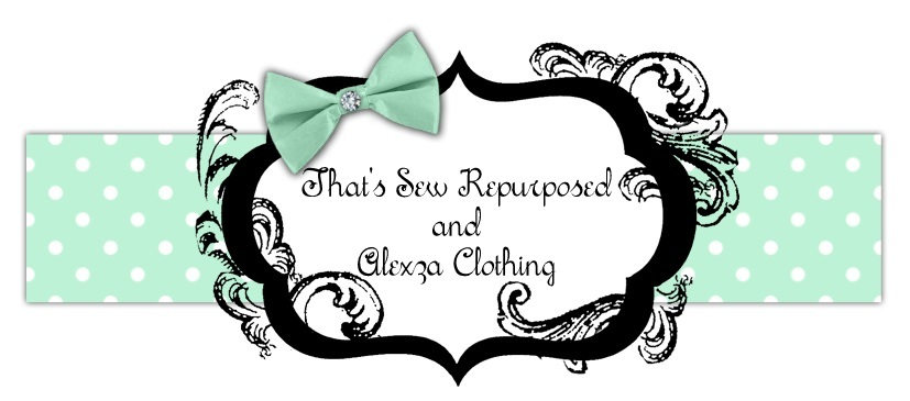 That's Sew Repurposed and Alexza Clothing!