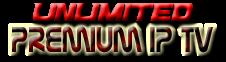 Unlimited Premium IP TV