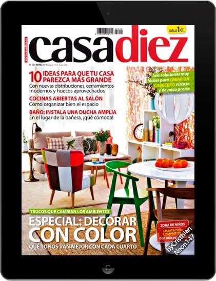 Revista casa diez abril 2014 espa ol especial decorar for Casa diez decoracion