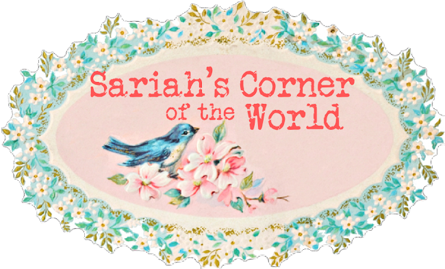 Sariah&#39;s Corner of the World