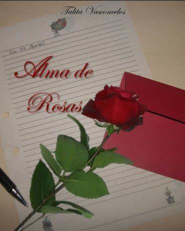 Resenha: Alma de Rosas - Talita Vasconcelos