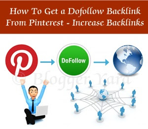 How To Get a Dofollow Backlink From Pinterest