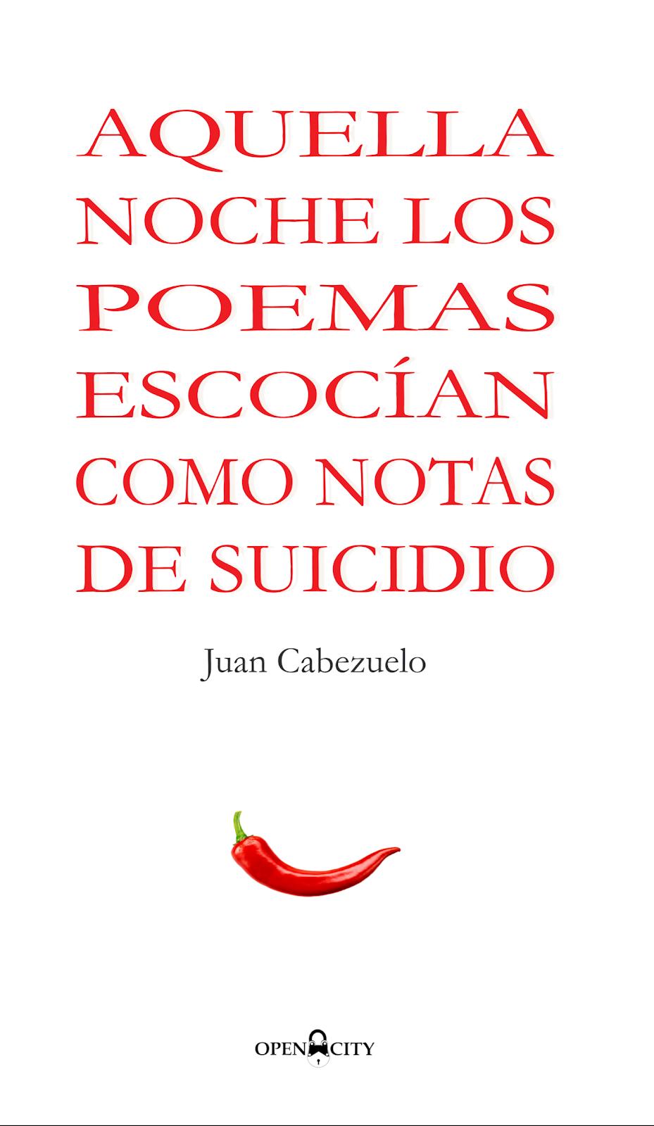 Aquella noche los poemas escocían como notas de suicidio