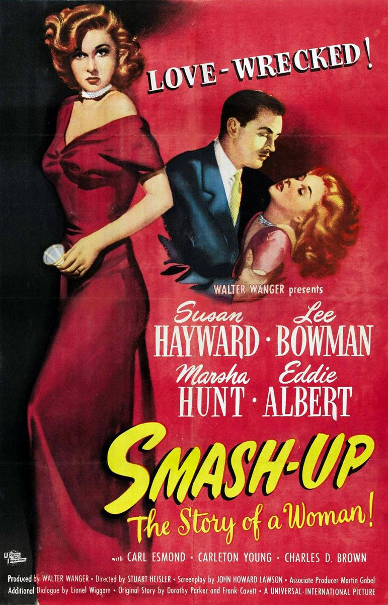 Una Mujer Destruida (Smash-up: The Story of a Woman) (1947)