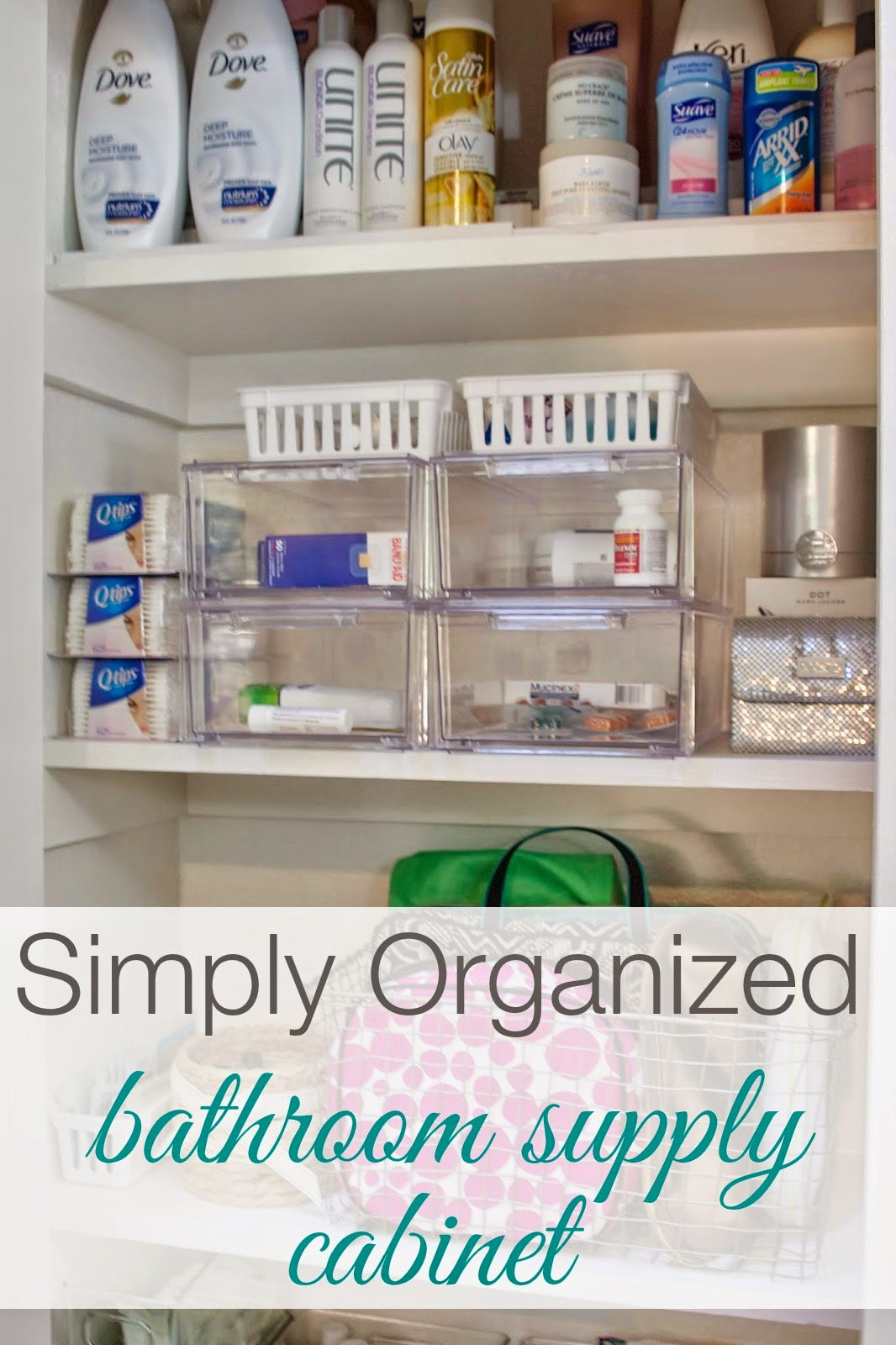 Simply Organized Organized Bathroom Supply Cabinet