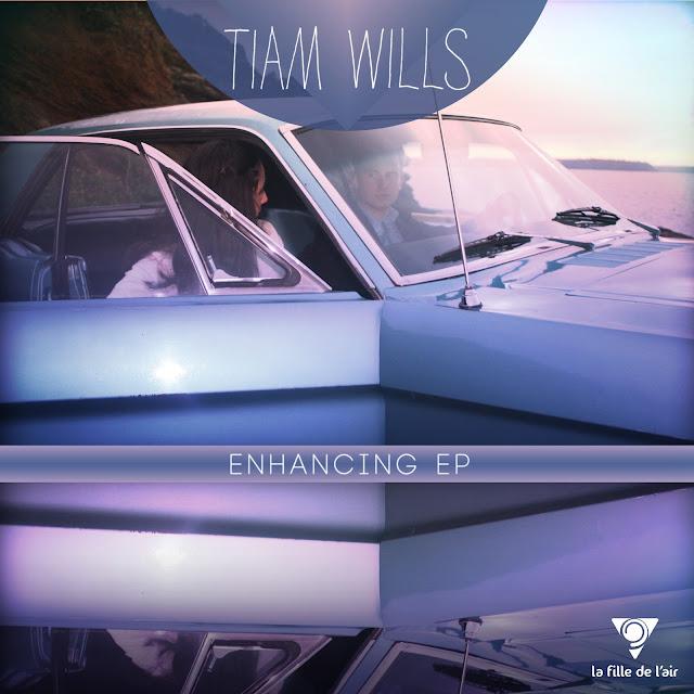 Tiam Wills - Enhancing EP