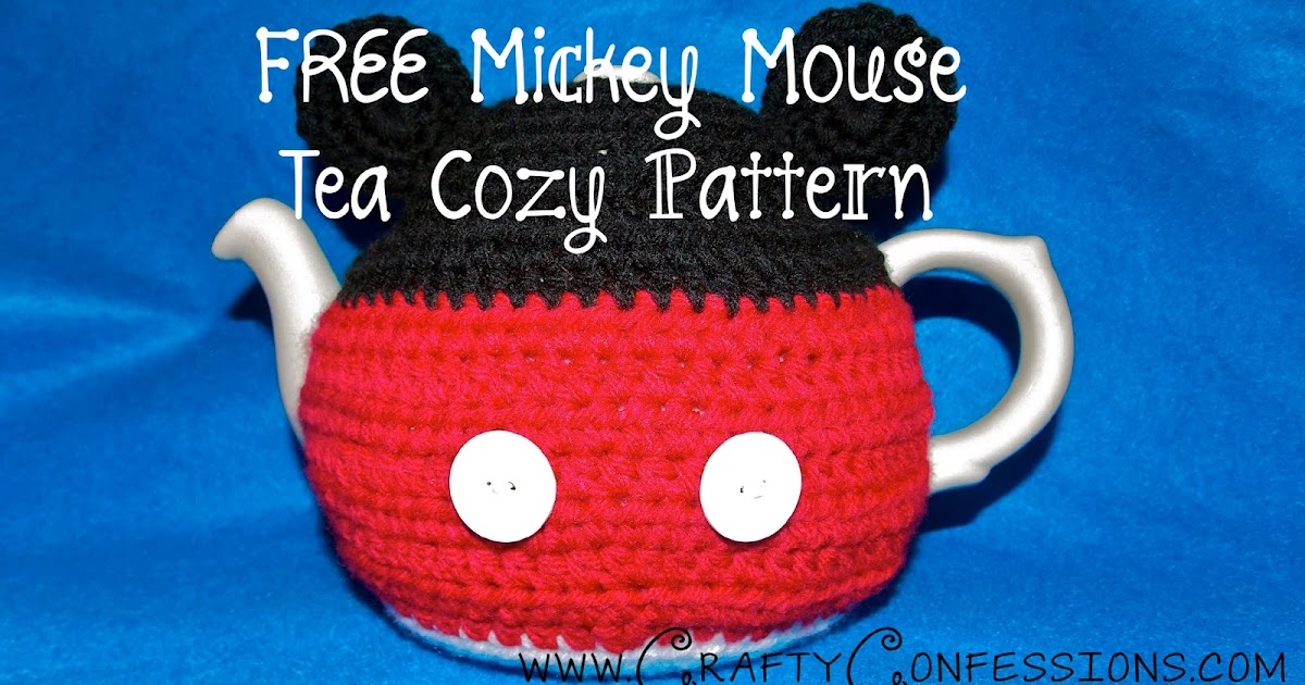 Crafty Confessions Free Mickey Mouse Teapot Cozy Crochet Pattern