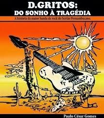 """Compre o livro """"D.Gritos: do sonho à tragédia"""" pelo PagSeguro ou depósito bancário"""