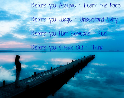 Before You Speak, Think - Picture Quotes