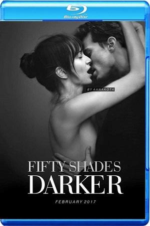Fifty Shades Darker 2017 WEB-DL 720p 1080p