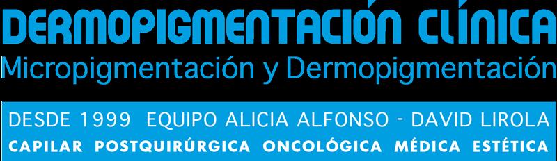 Dermopigmentación Clínica - Micropigmentación médica - Alicia Alfonso - David Lirola