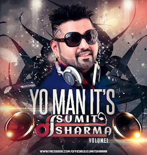 YO-MAN-ITS-DJ-SUMIT-SHARMA-VOL.1