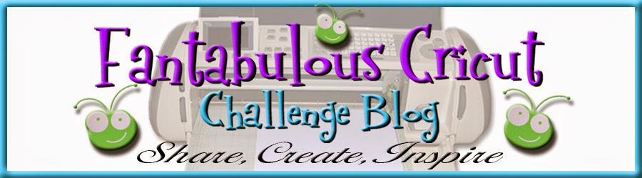 Fantabulous Cricut Challenge Blog