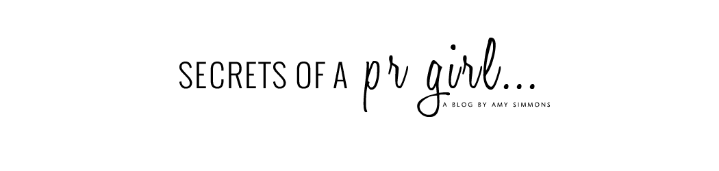 Secrets of a PR Girl - Lifestyle Blog