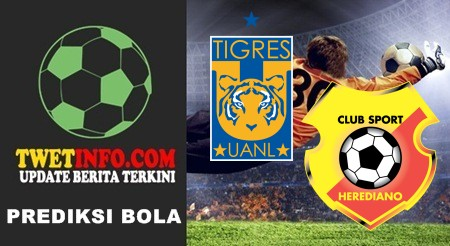 Prediksi Tigres UANL vs Herediano