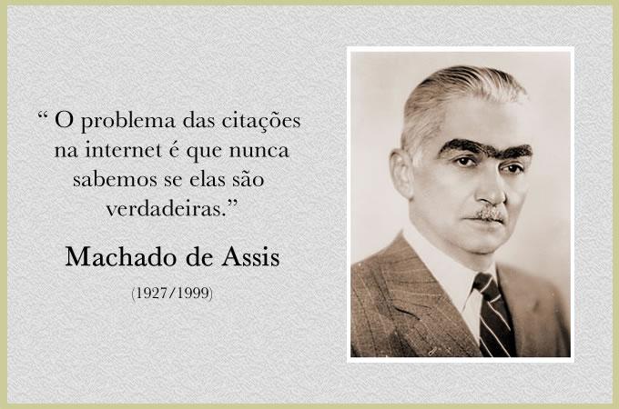 Uma citação de Machado de Assis