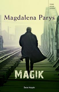 """Magik"" Magdalena Parys - recenzja"